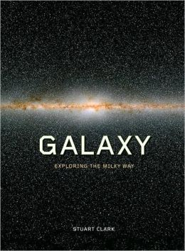 Galaxy: Exploring the Milky Way