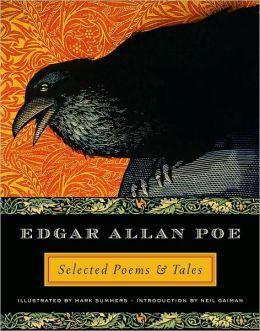 Edgar Allan Poe; Selected Poems & Tales
