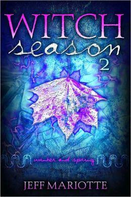 Witch Season (Winter / Spring)