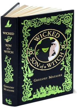 Wicked/Son of a Witch (Barnes & Noble Leatherbound Classics)