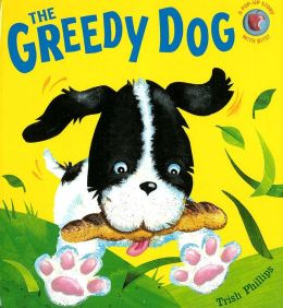 Greedy Dog (Pop-Up with a Bite)