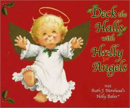 Deck the Halls with Holly Angels