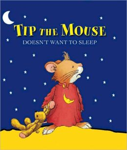 Tip the Mouse Doesn't Want to Sleep