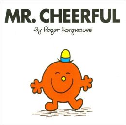 Mr. Cheerful (Mr. Men and Little Miss Series)