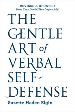 The Gentle Art of Verbal Self-Defense: Revised and Updated (Fall River Press Edition)