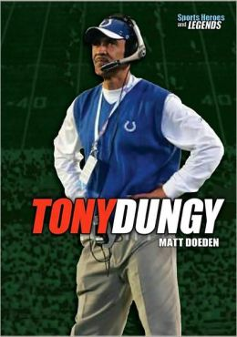 Tony Dungy (Sports Heroes and Legends Series)