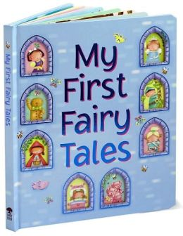My First Fairy Tales