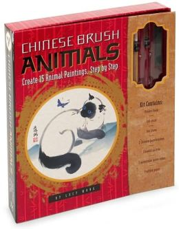 Chinese Brush Animals: Create 15 Animal Paintings, Step by Step
