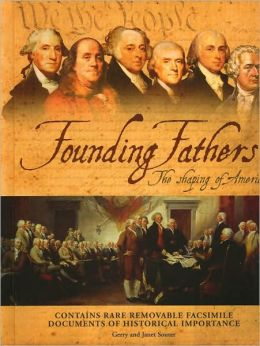 Founding Fathers: The Shaping of America