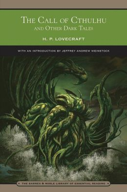 The Call of Cthulhu and Other Dark Tales (Barnes & Noble Library of Essential Reading)