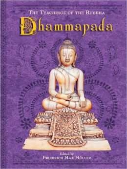 Dhammapada: The Teachings of the Buddha