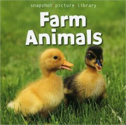 Farm Animals (Snapshot Picture Library)