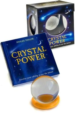 Crystal Power: Develop your ability to see the future