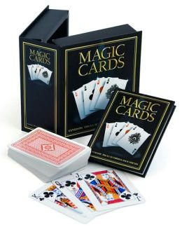 Magic Cards: Fantastic Tricks to Impress Your Friends