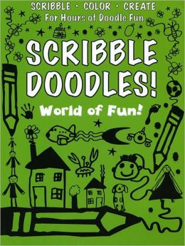 Scribble Doodles! World of Fun! (Scribble Doodles!)
