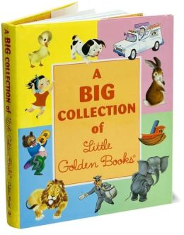 A Big Collection of Little Golden Books (Sandy Creek Edition)