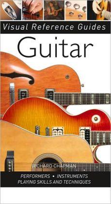Guitar (Visual Reference Guides Series)