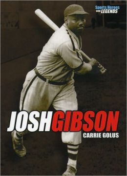 Josh Gibson (Sports Heroes and Legends)