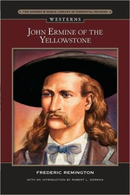 John Ermine of the Yellowstone (Barnes & Noble Library of Essential Reading)
