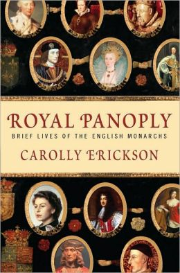 Brief Lives of the English Monarchs - Carolly Erickson