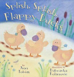 Splish, Splash, Flappy Ducks (Snug & Hug)