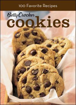 Cookies: 100 Delicious Recipes (Betty Crocker)