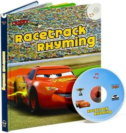 Disney/Pixar Cars: Racetrack Rhyming (Learn-Aloud Book Series)