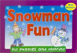 Snowman Fun (Big Puzzles and Coloring)