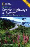 Book Cover Image. Title: Guide to Scenic Highways and Byways (3rd Edition):  The 275 Best Drives in the U.S., Author: National Geographic