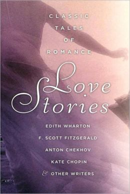 Love Stories: Classic Tales of Romance