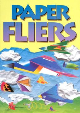 Paper Fliers (Paper Magic)