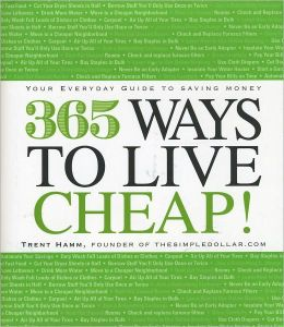 365 Ways to Live Cheap!: Your Everyday Guide to Saving Money