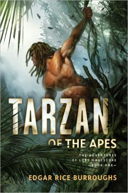 Tarzan of the Apes: The Adventures of Lord Greystoke, Book One (Fall River Press Series)