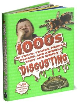 1000s of Disgusting Facts