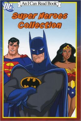 Adventures of DC Comics: Meet the Superheroes (An I Can Read Book)
