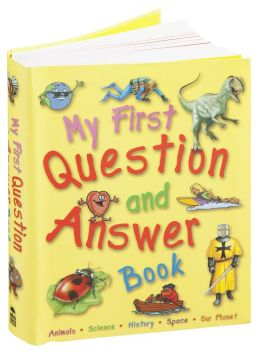 First Question and Answer Book