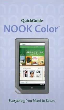 QuickGuide: NOOK Color: Everything You Need to Know