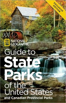 Guide to State Parks of the United States: and Canadian Provincial Parks