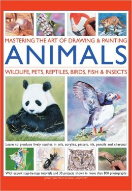 Mastering the Art of Drawing & Painting Animals