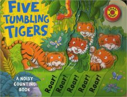 Five Tumbling Tigers (Noisy Counting Books)