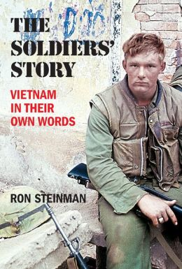 The Soldiers' Story (Fall River Press Edition): Vietnam in Their Own Words