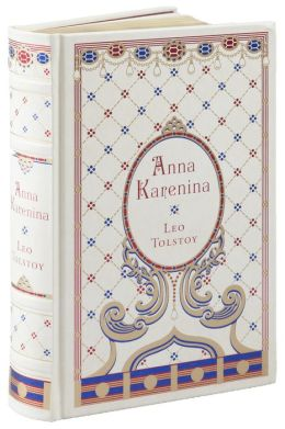 Anna Karenina (Barnes & Noble Collectible Editions)