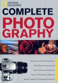 Book Cover Image. Title: National Geographic Complete Photography, Author: National Geographic