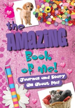 Amazing Book of Me for Girls