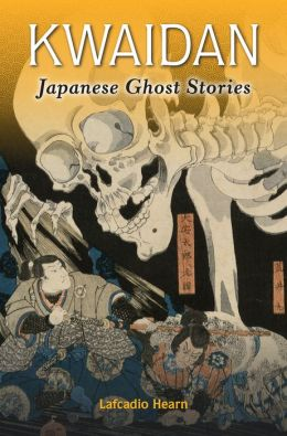 Kwaidan: Japanese Ghost Stories (PagePerfect NOOK Book)