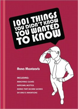 1,001 Things You Didn't Know You Wanted to Know (PagePerfect NOOK Book)