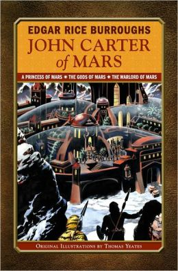 John Carter of Mars: A Princess of Mars, The Gods of Mars, The Warlord of Mars (Library of Wonder) (PagePerfect NOOK Book)