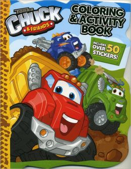 Tonka Chuck and Friends Coloring Book