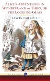 Book Cover Image. Title: Alice's Adventures in Wonderland and Through the Looking-Glass (Barnes & Noble Signature Editions), Author: Lewis Carroll