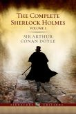 Book Cover Image. Title: The Complete Sherlock Holmes, Volume I (Barnes &amp; Noble Signature Editions), Author: Arthur Conan Doyle